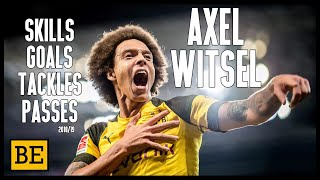 AXEL WITSEL - 18/19 Hinrunde Show | Skills, Passes, Tackles & Goals Video