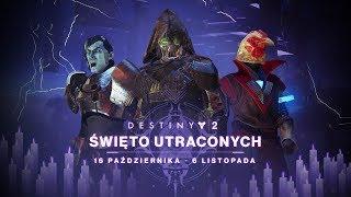 Destiny 2 – zwiastun Święta Utraconych [PL]