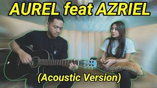 Download Mp3 Aurelie Hermansyah - Kepastian Feat Azriel Hermansyah  Acoustic Version