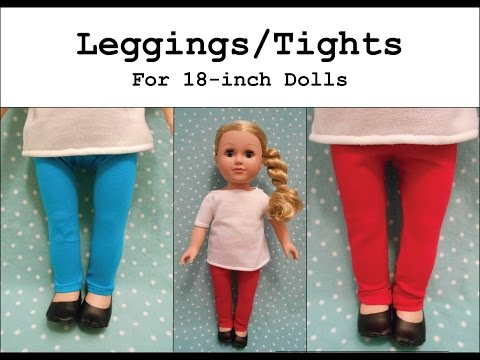 How To Make Leggings / Tights For An 18-inch Doll (like An American Girl®)