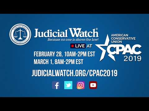 Save the Date! Judicial Watch @ #CPAC2019 - Feb 28 to March 1