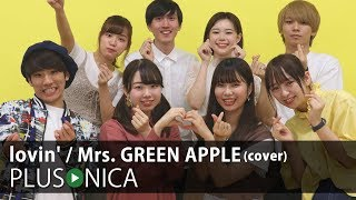 lovin' / Mrs. GREEN APPLE (cover)