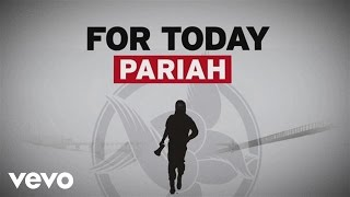 For Today - Pariah (Official Lyric Video)