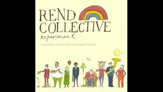 Rend Collective Experiment - You Are My Vision