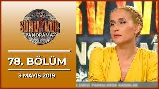 Survivor Panorama 78. Bölüm - 3 Mayıs 2019