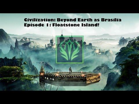 Civilization: Beyond Earth as Brasilia Episode 1: Floatstone Island!