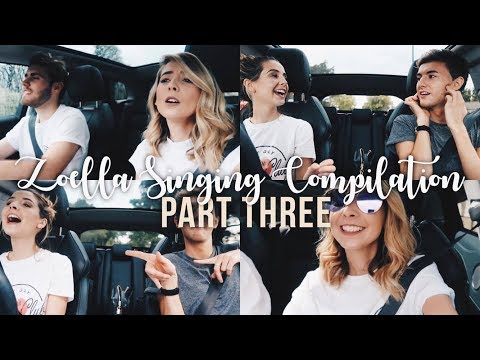 Zoella Singing Compilation - Part III