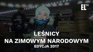 Leśnicy na Zimowym Narodowym. Edycja 2017