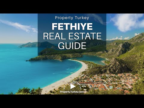 Complete Guide To Real Estate Investment In Fethiye