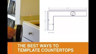 Best ways to Template Countertops!
