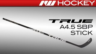 2018 True A4.5 SBP Stick Review