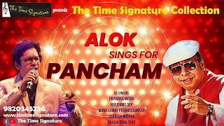 ALOK SINGS FOR PANCHAM-THE TIME SIGNATURE COLLECTION