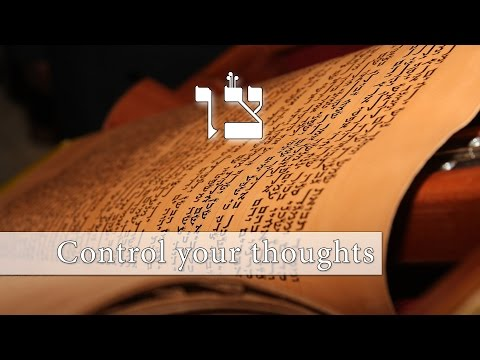 Parashat Tzav - How to control our thoughts - Rabbi Alon Anava