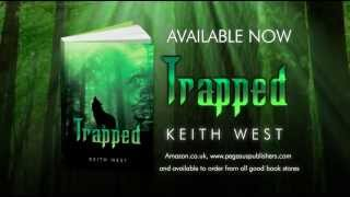 Keith West- Trapped book trailer (Pegasus Publishers)