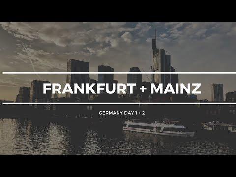 Germany Part 1 | Frankfurt + Mainz