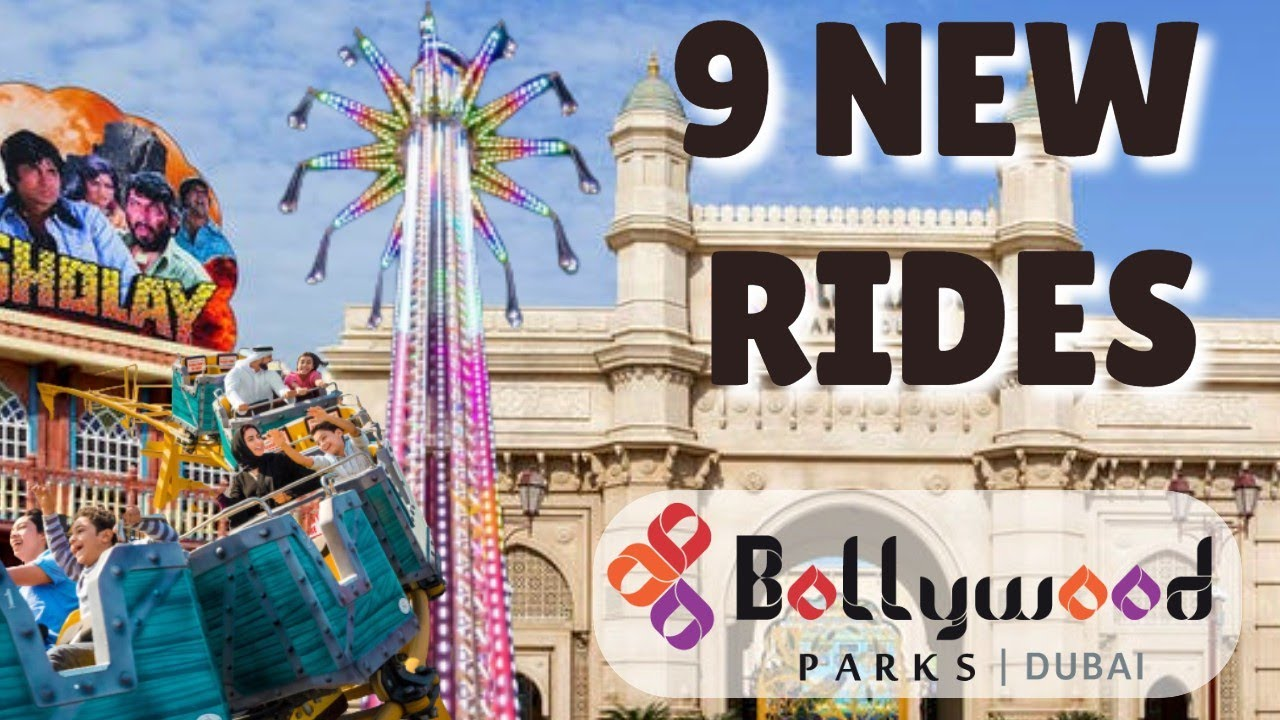 9 NEW RIDES Coming To Bollywood Parks Dubai In 2021