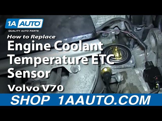 How to Replace Coolant Temperature Sensor 99-02 Volvo V70