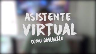 Consigue el mejor asistente virtual del 2017 gratis!