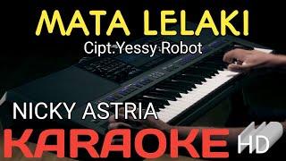 NICKY ASTRIA -  MATA LELAKI  (KARAOKE)