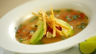 Beth's Easy Tortilla Soup with Chicken and Lime Recipe | ENTERTAINING WITH BETH