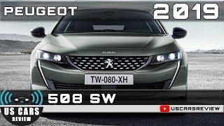 2019 PEUGEOT 508 SW Review