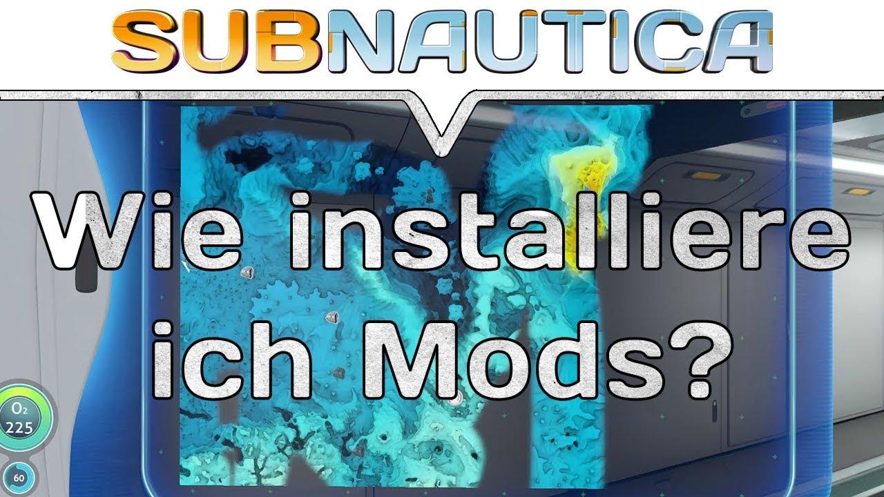 Subnautica Mods Wie Installiere Ich Mods Subnautica Map Mod