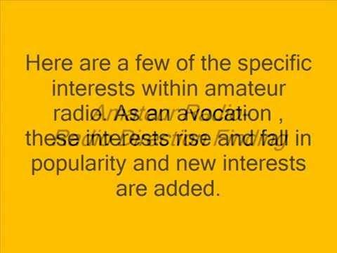 Amateur Radio - Interests within the Avocation - YouTube - avocational interests