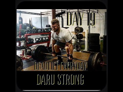 Deadlift Everyday Challenge (Day 19): Daru Strong (back dominant)