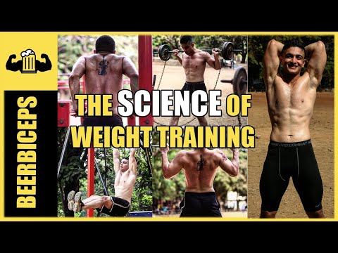 Build Muscle FAST The Science Of Weight Training | BeerBiceps
