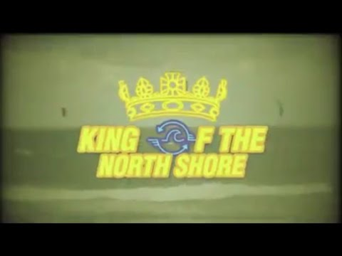 King of The North Shore 2016
