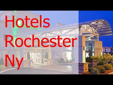 The 4 Best Hotels Rochester Ny