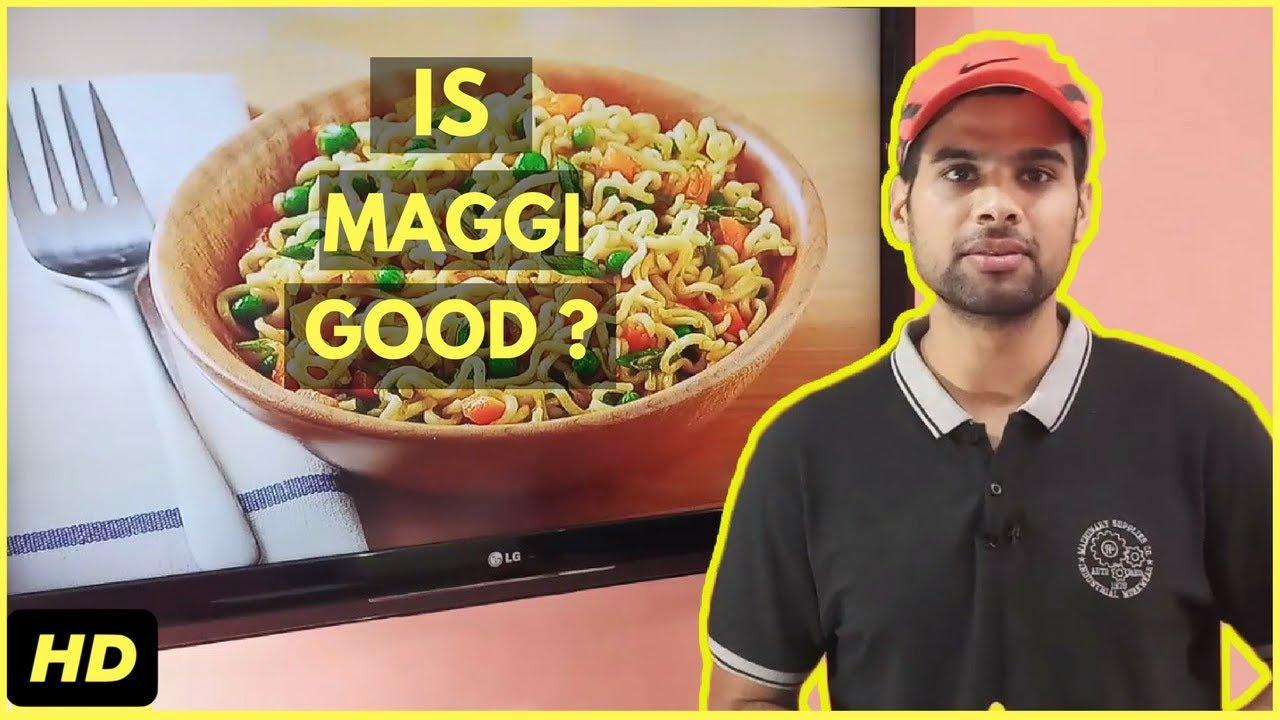 Is Maggi Good For Health ? Maggi Good or Bad ? | Utkarsh Wadhwa
