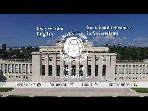 A Journey through Sustainable Swiss Business | Global Compact Network Switzerland (25' version)