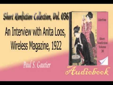 An Interview with Anita Loos, Wireless Magazine, 1922 Paul S  Gautier audiobook