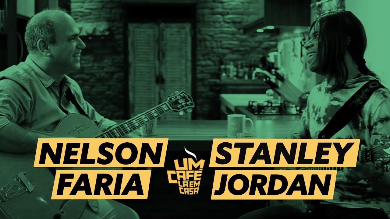 Um Café Lá em Casa com Stanley Jordan e Nelson Faria