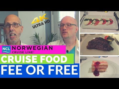 NCL Food - Fee or Free - What's included and what's NOT