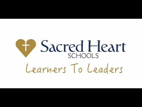 Sacred Heart Schools   Lead With Heart