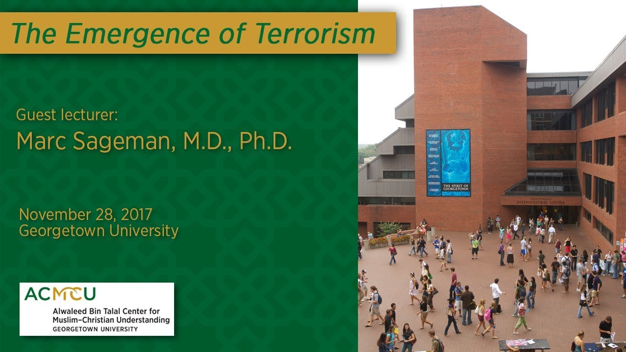 the emergence of terrorism with marc sageman youtube
