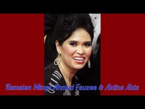 Ramalan Mimpi Ahmad Fauzee & Azlina Aziz