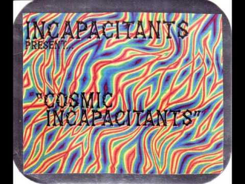 Incapacitants - Cosmic Incapacitants (Full Album)