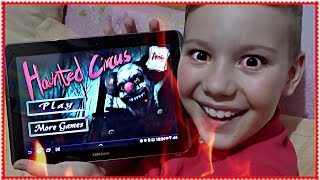 ОБОСРАЛСЯ ОТ СТРАХА ! Haunted Circus 3D Android Gameplay  Мои игры на планшете Обзор
