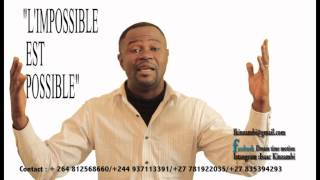 ISAAC KINZAMBI the impossible is possible intro 1