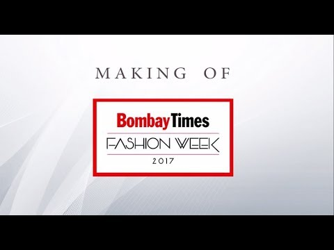 Bombay Times Fashion Week 2017 | production after movie |