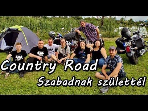 Country Road - Szabadnak születtél - YouTube