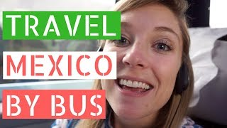 Video Traveling Mexico By Bus // Gringos in Mexico City Vlog download MP3, 3GP, MP4, WEBM, AVI, FLV April 2018