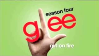 Glee - Girl On Fire Download