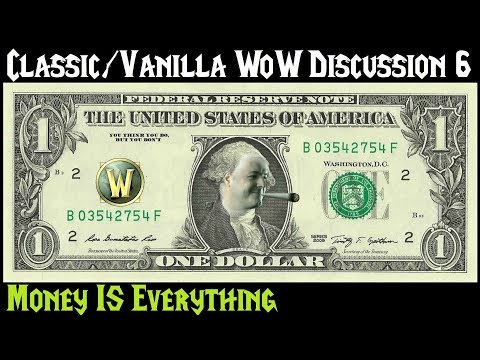 Classic/Vanilla WoW Discussion Part 6: Lessons from Mark Kern - Money IS Everything