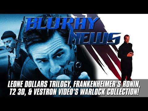 Blu Ray News: LEONE DOLLARS TRILOGY, RONIN, T2 3D, & Vestron Video's WARLOCK COLLECTION!