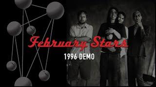 Foo Fighters - February Stars (Demo - 1996 w/ William Goldsmith)