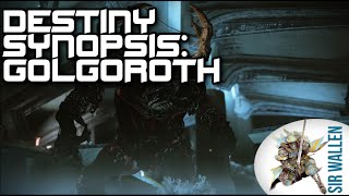 Destiny Lore: Golgoroth Synopsis